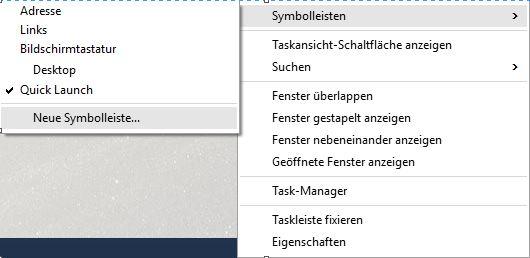 Windows 10 Schnellstartleiste einbinden | Neue Symbolleiste